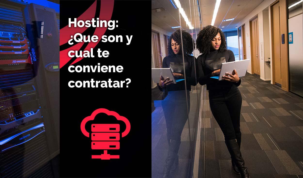 ¿Qué es un hosting y cuál elijo?