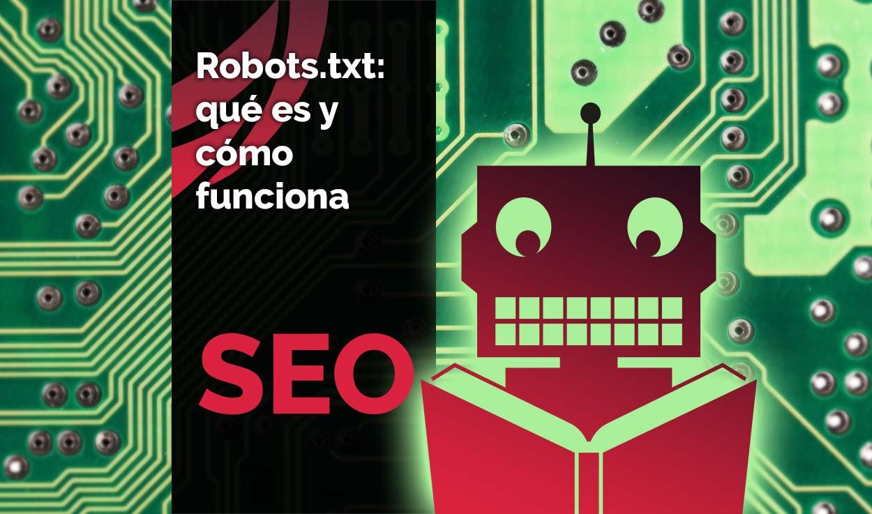 Robots.txt: qué es y cómo funciona