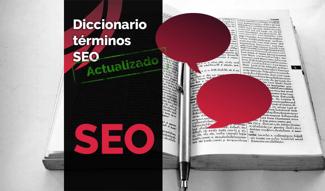 Glosario de términos SEO – Diccionario SEO Actualizado