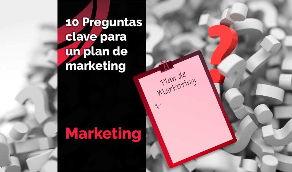 Preguntas clave para un plan de marketing
