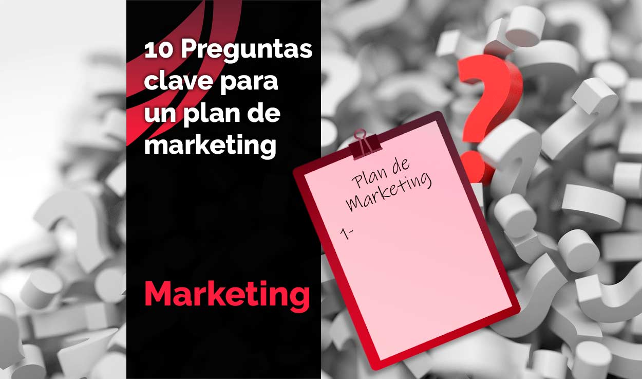 Preguntas clave para un plan de marketing online