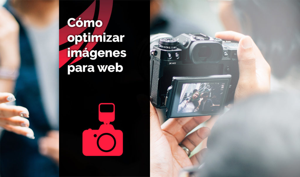 Cómo optimizar imágenes para web. - Consejos útiles.