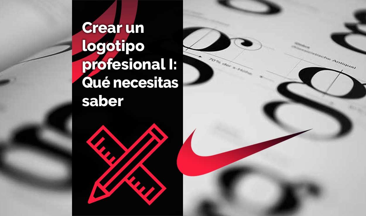 Crear un logotipo profesional I: Qué necesitas saber