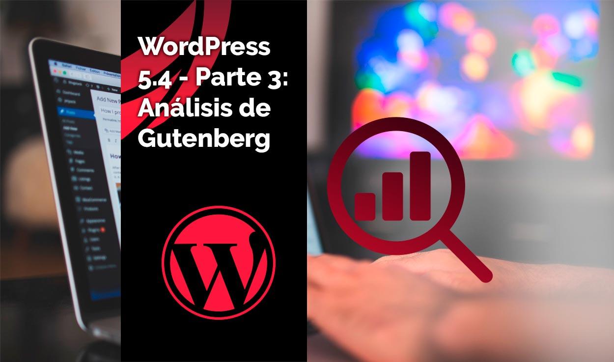 WordPress 5.4 – Parte 3: Análisis de Gutenberg