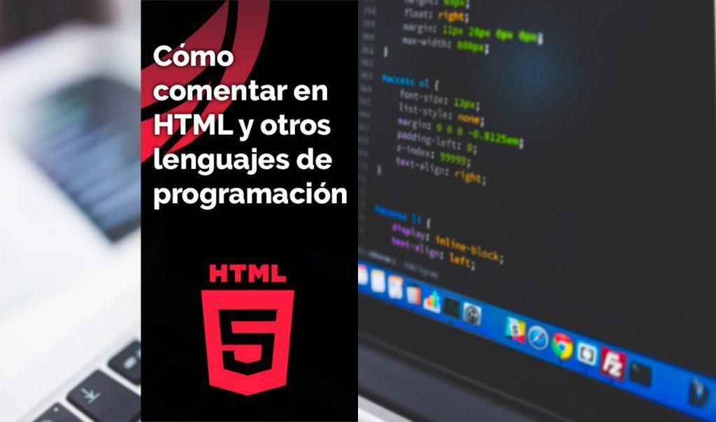 Cómo comentar HTML y en otros lenguajes de programación