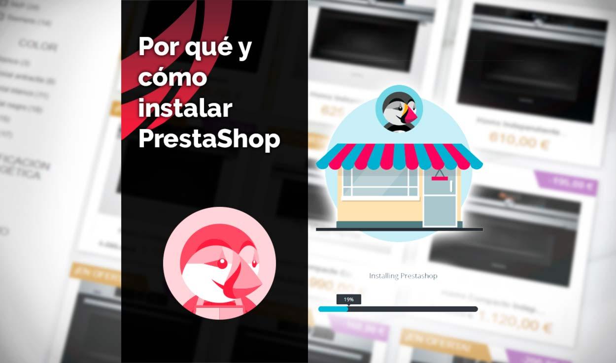 Por qué y cómo instalar PrestaShop