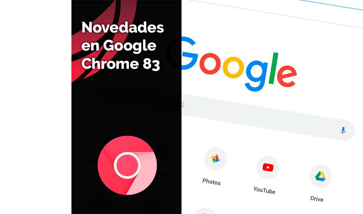 Novedades de Google Chrome 83