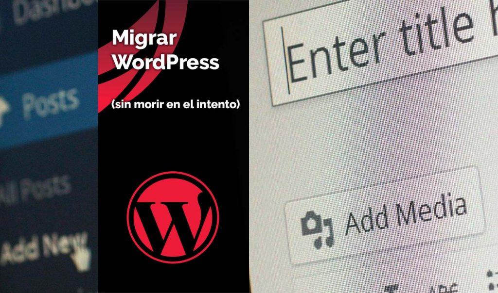 Migrar WordPress 2020