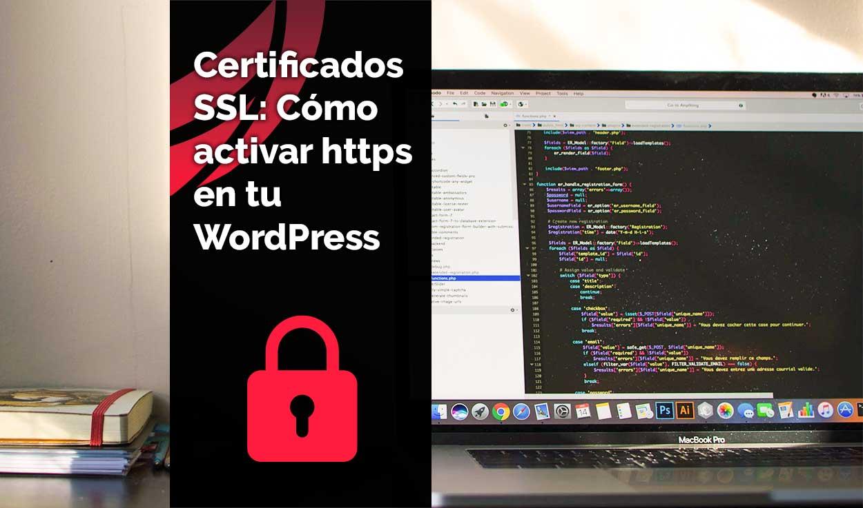 Certificados SSL: Cómo activar https en tu WordPress