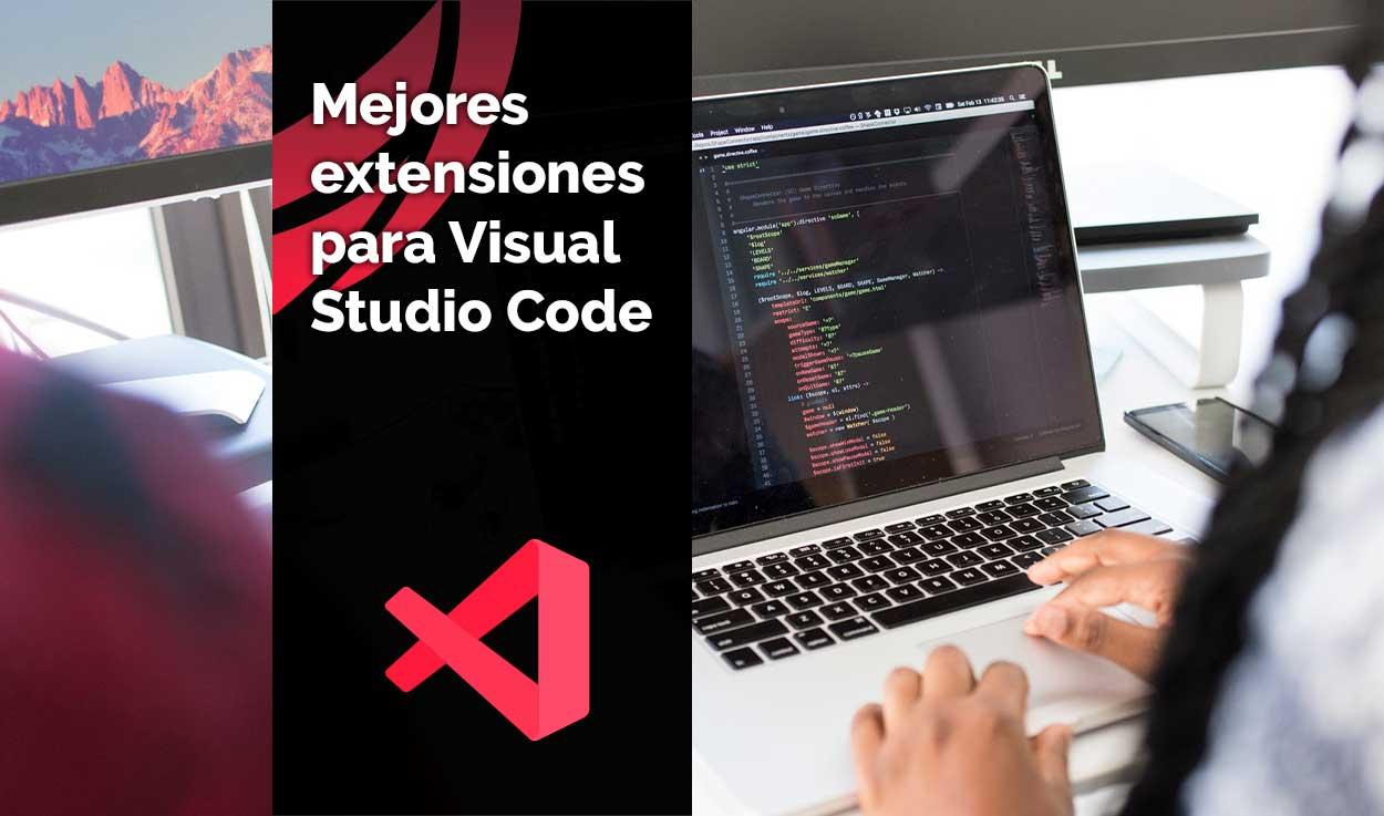 Mejores extensiones para Visual Studio Code