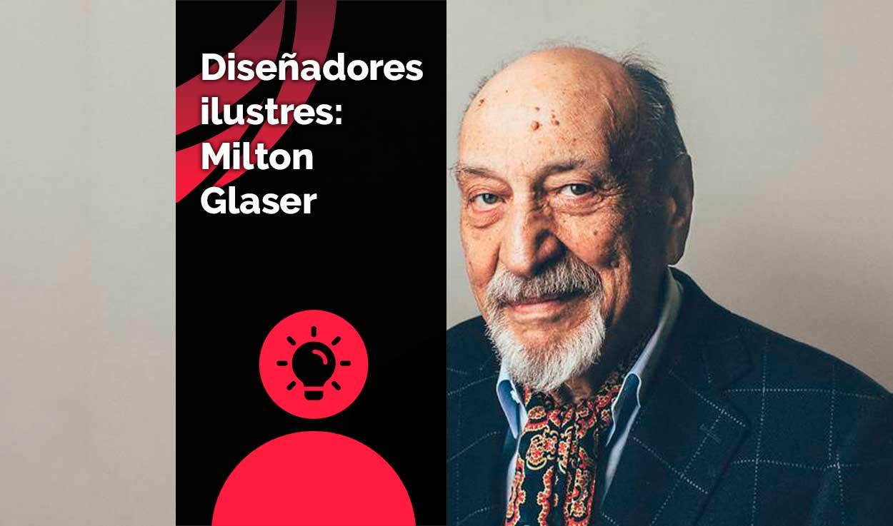 Diseñadores ilustres: Milton Glaser