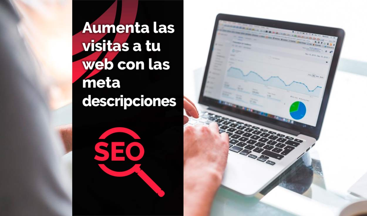 Metadescripciones SEO optimizadas: Aumenta tu CTR