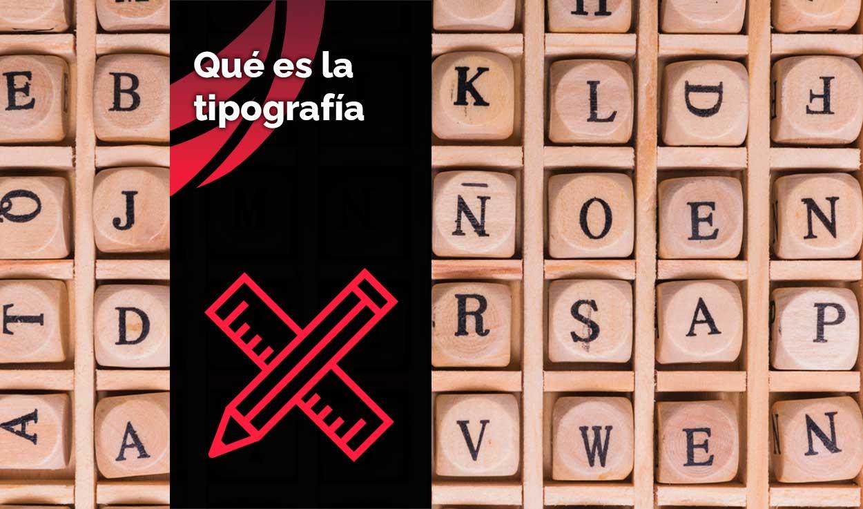 Qué es la tipografía