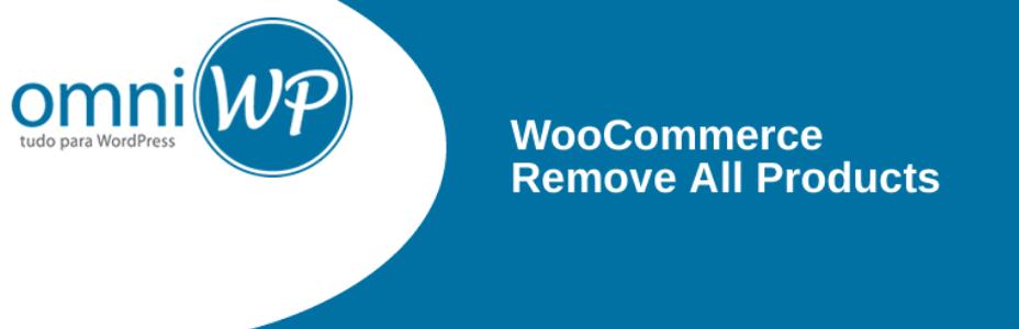 Plugin para borrar todos los productos de WooCommerce a la vez