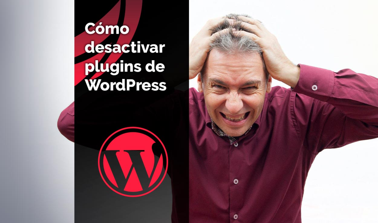 Cómo desactivar plugins en WordPress