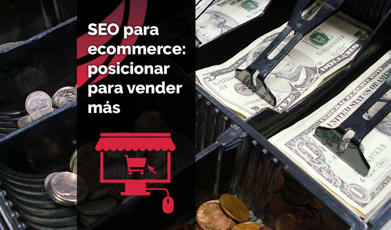 Técnicas SEO para ecommerce: posicionamiento para vender más