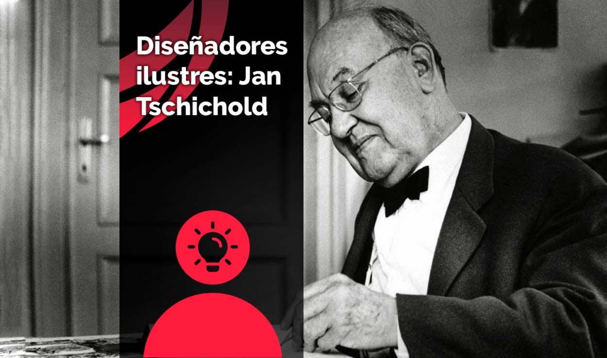 Diseñadores ilustres: Jan Tschichold