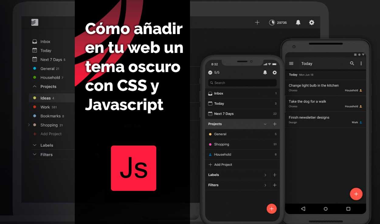 Cómo añadir un tema oscuro con CSS y JavaScript