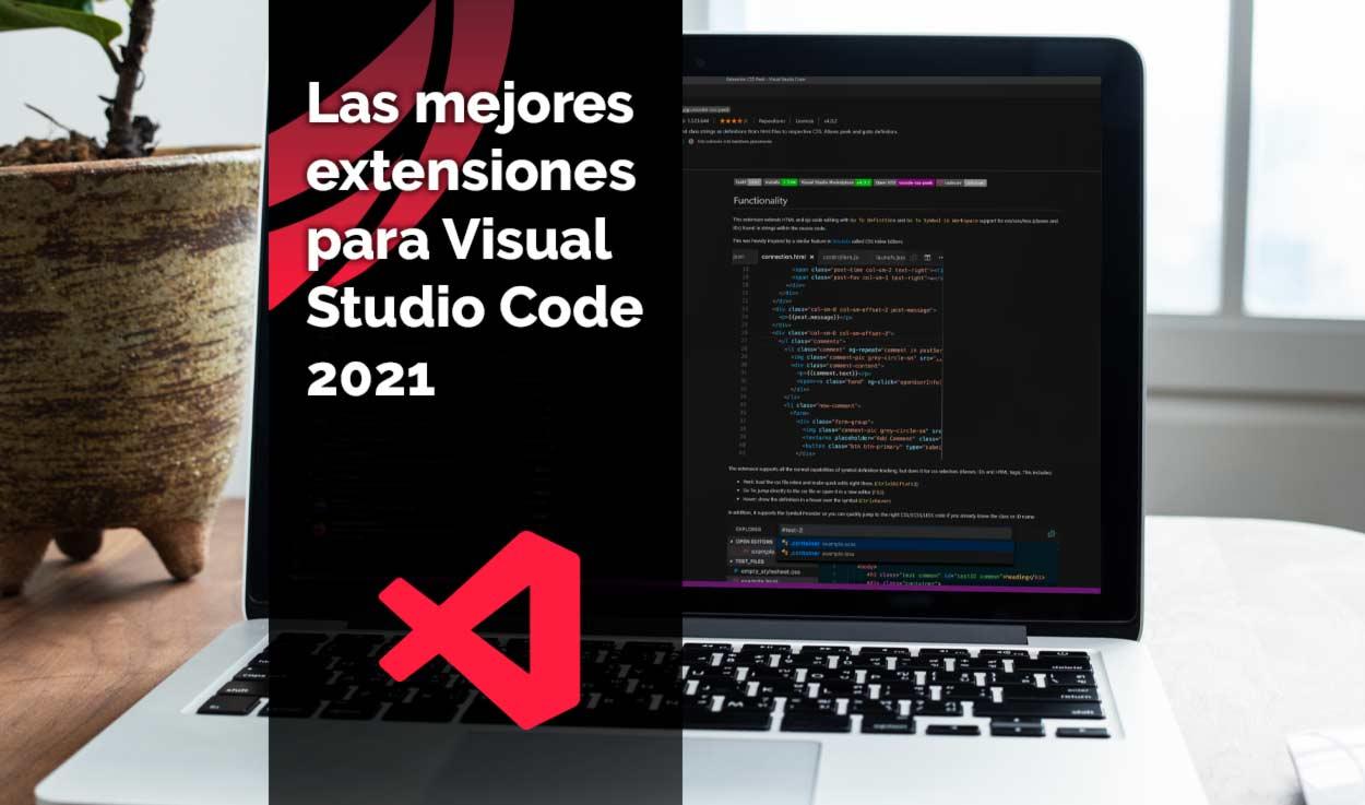 Las mejores extensiones para Visual Studio Code 2021