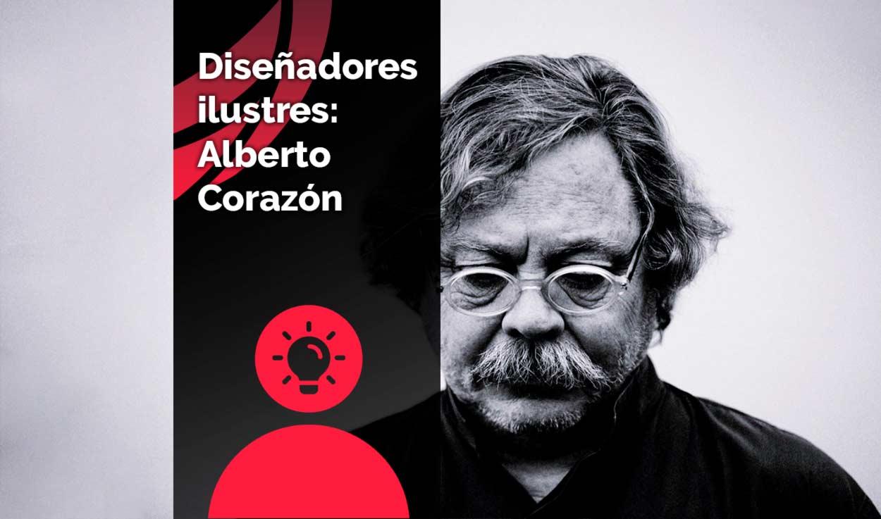 Diseñadores ilustres: Alberto Corazón