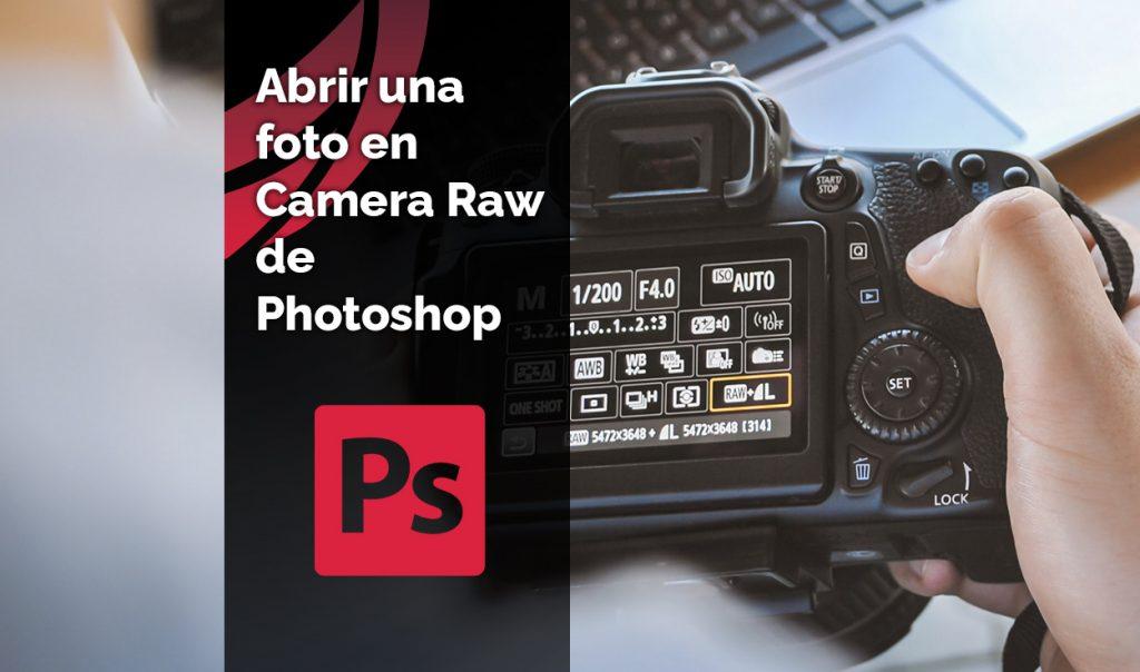 Como abrir una foto en Camera Raw