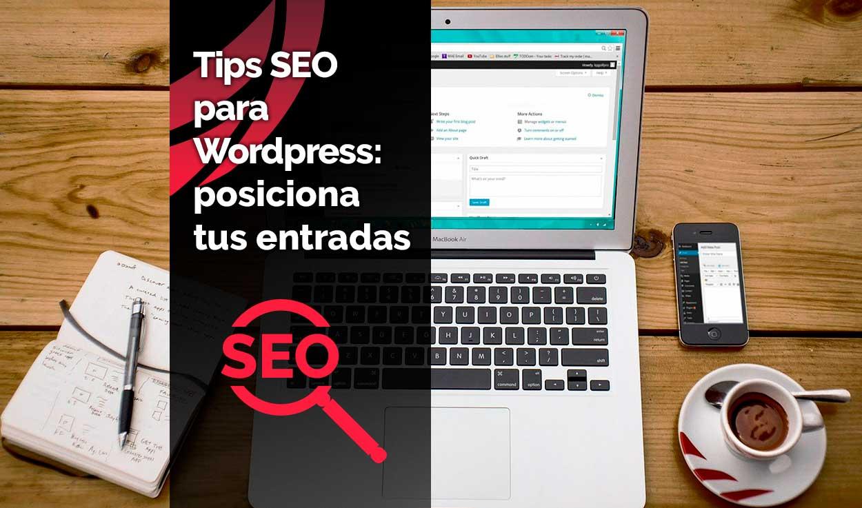 Tips SEO para WordPress: posiciona tus entradas