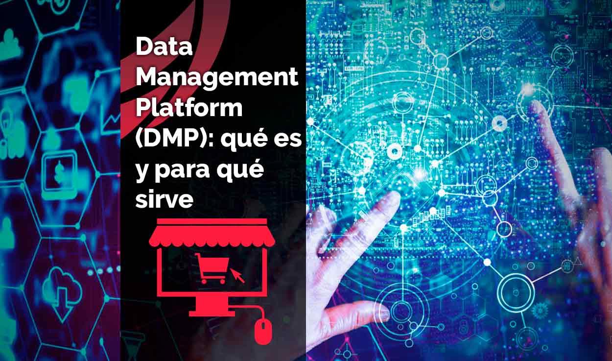 DMP: qué es, para qué sirve