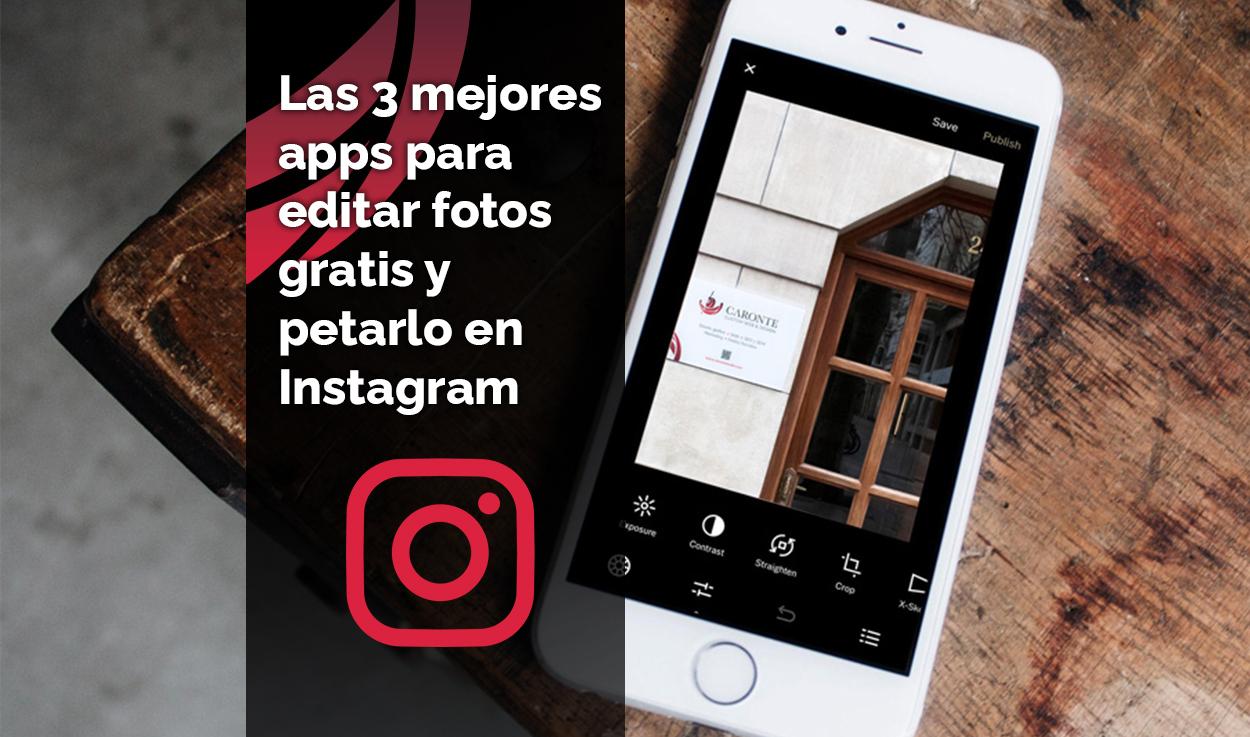 Las 3 mejores apps para editar fotos gratis y petarlo en Instagram 2021