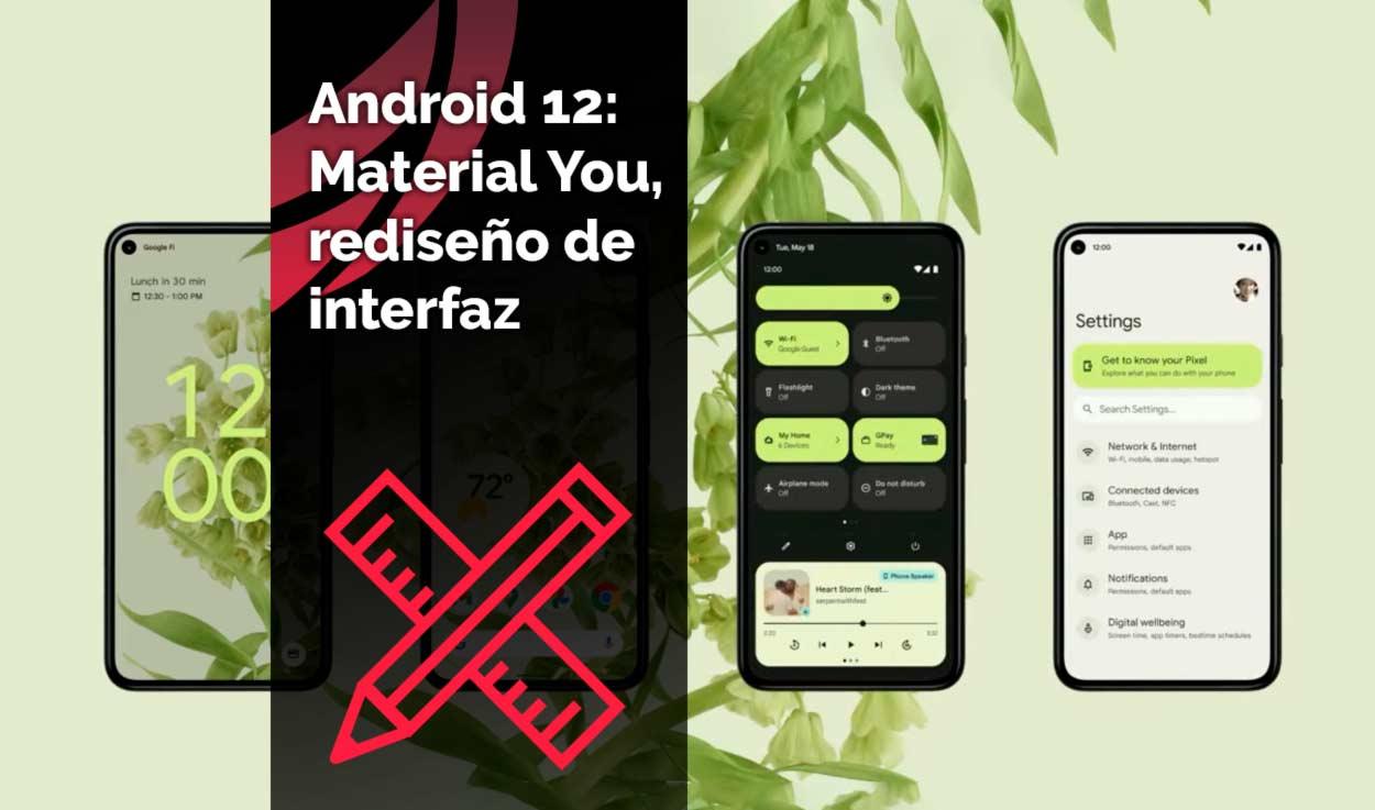 Android 12: Material You, rediseño de interfaz