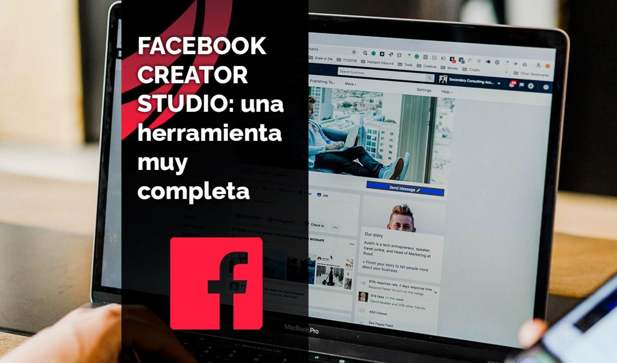 Facebook Creator Studio: una herramienta muy completa
