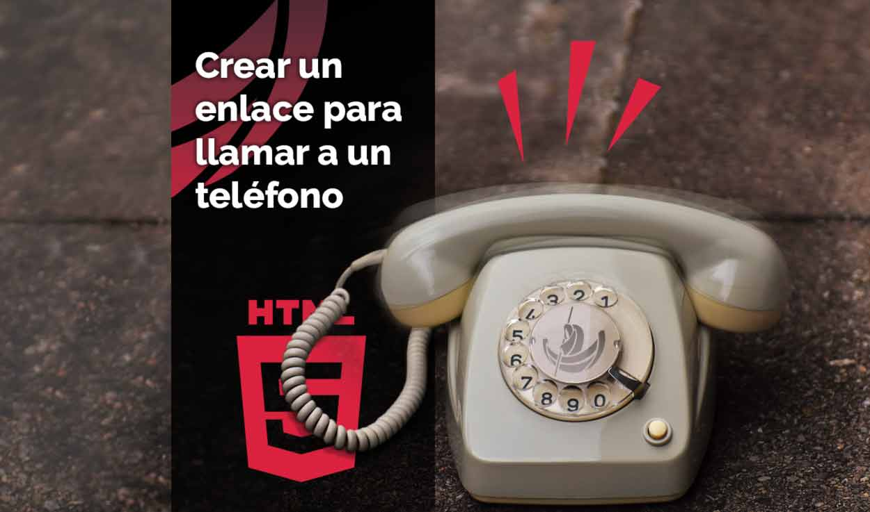 Crear un enlace para llamar a un teléfono