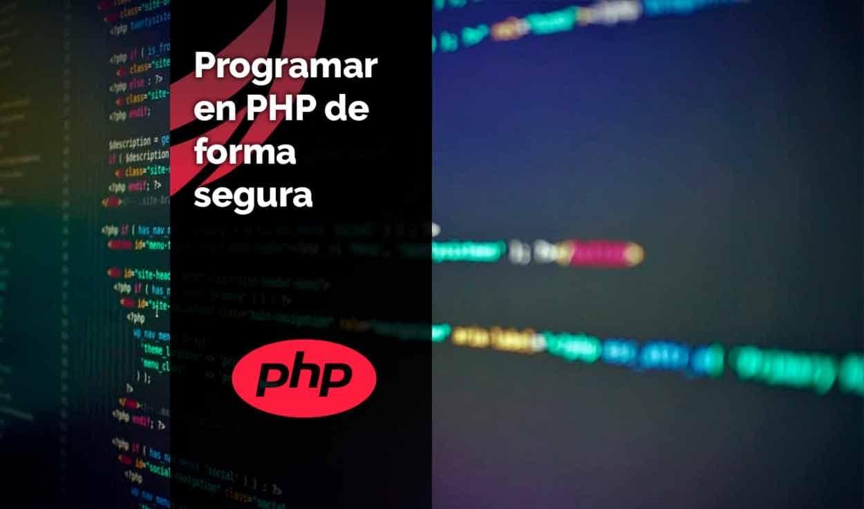 Programar en PHP de forma segura