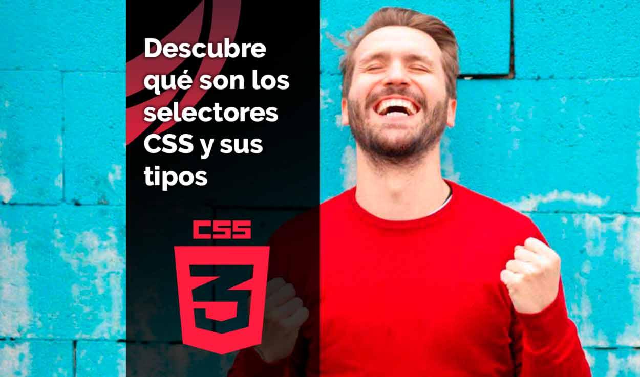 Qué son los selectores CSS y qué tipos existen