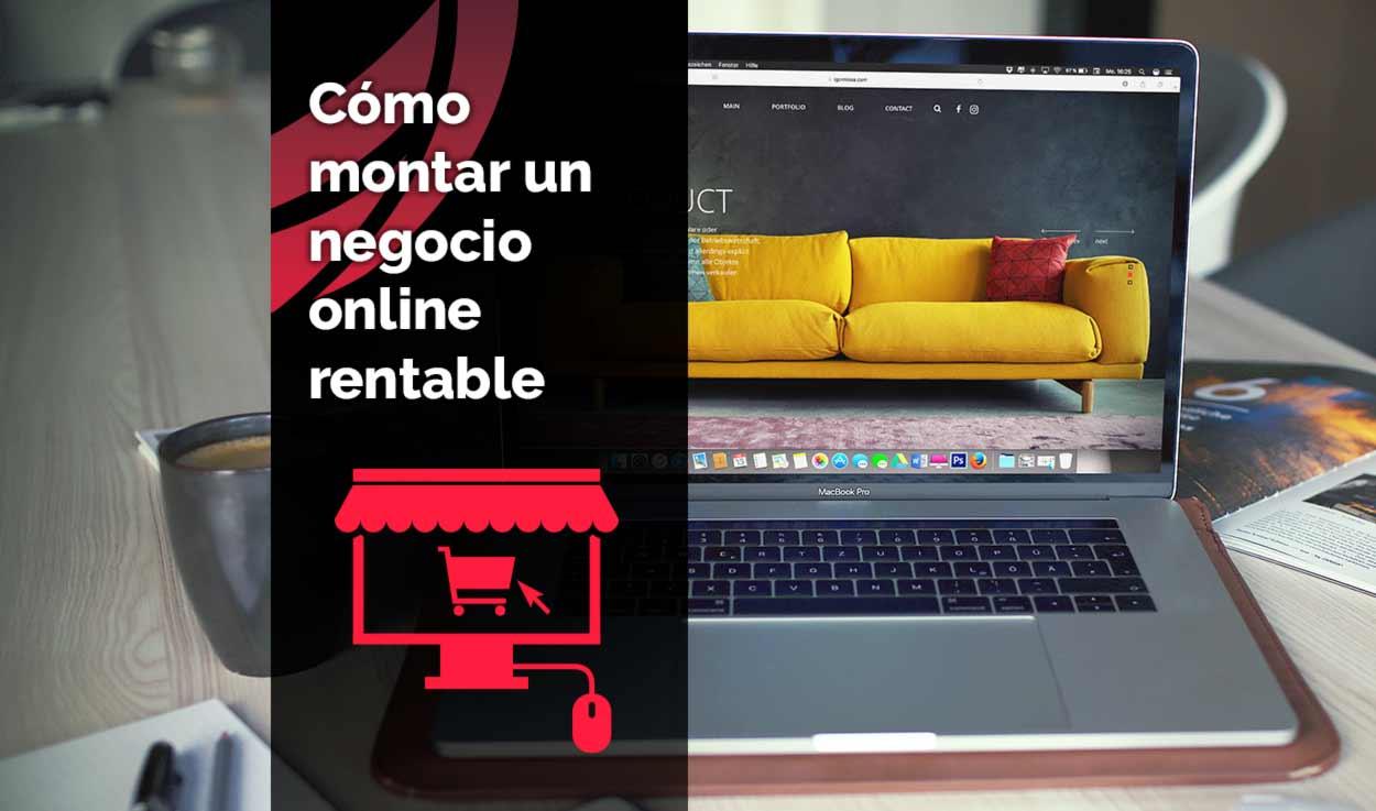 Montar negocio online rentable: ideas de negocio online 2021 – 2022 (1/5)