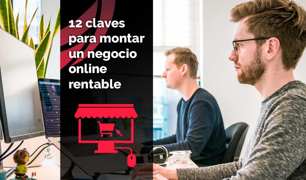 12 claves para montar un negocio online rentable (5/5)