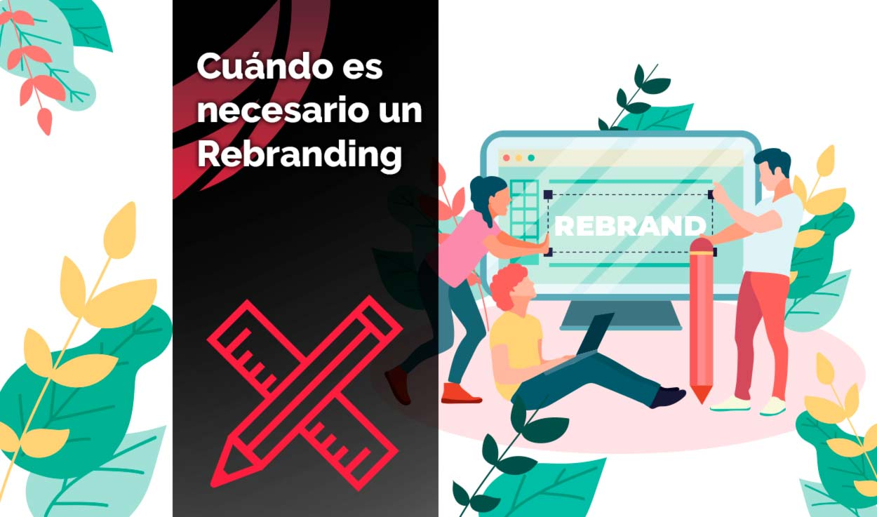 Cuándo es necesario un Rebranding