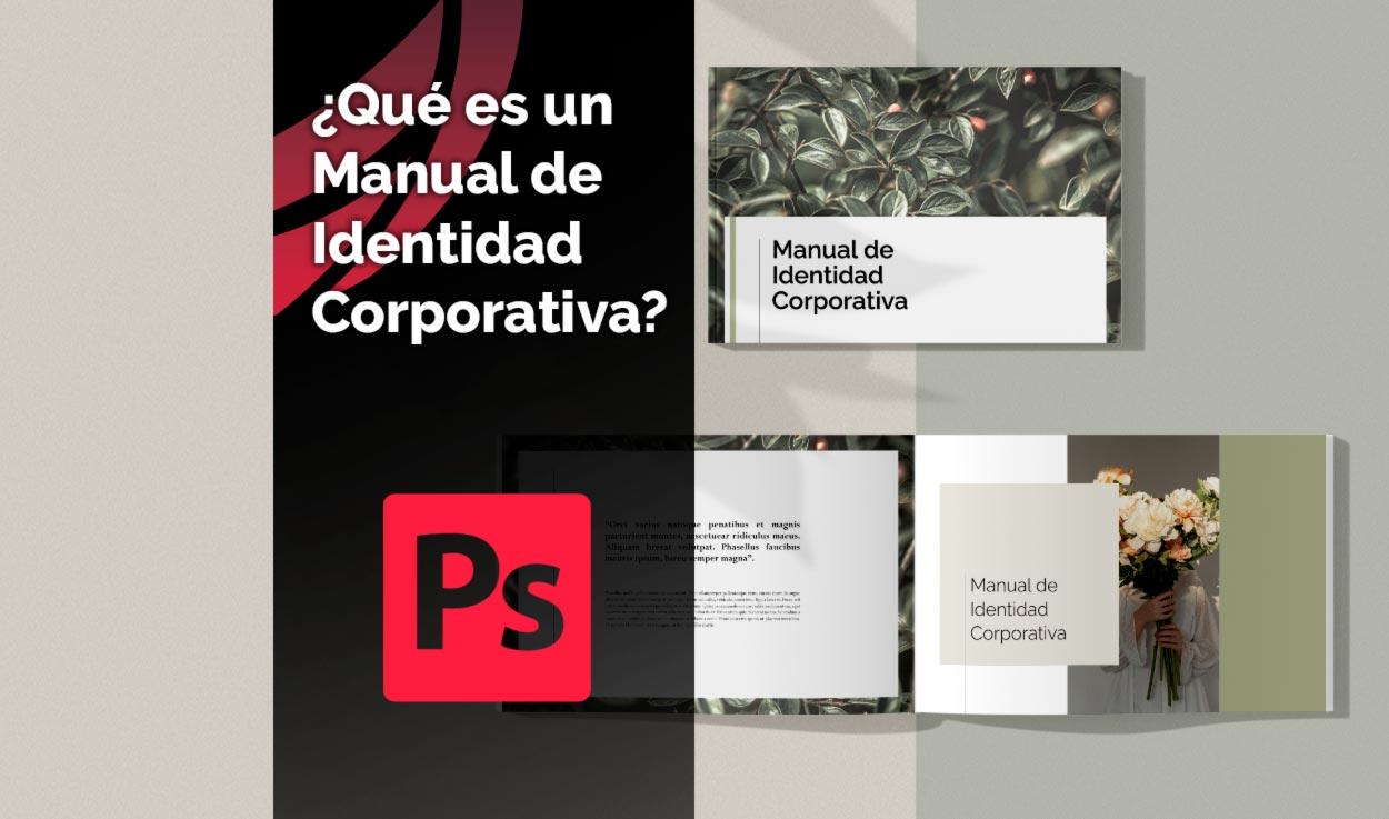 ¿Qué es un Manual de Identidad Corporativa?