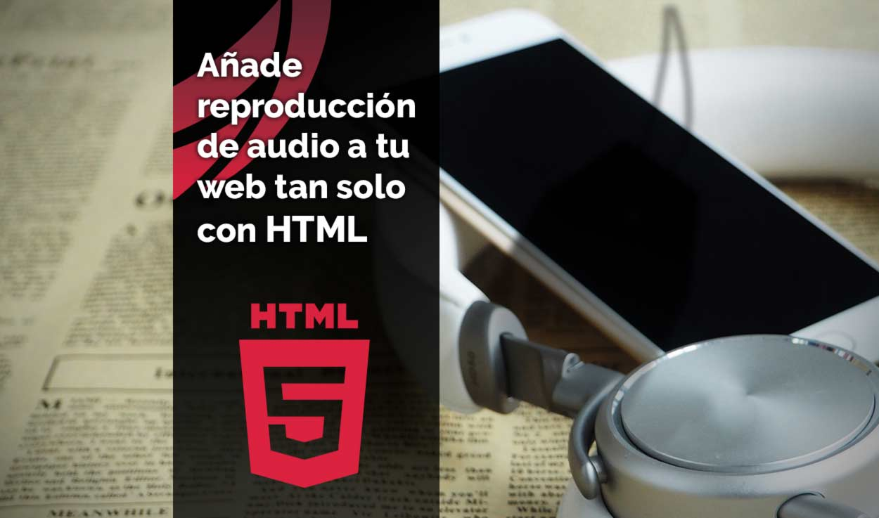 Cómo añadir un reproductor de audio HTML