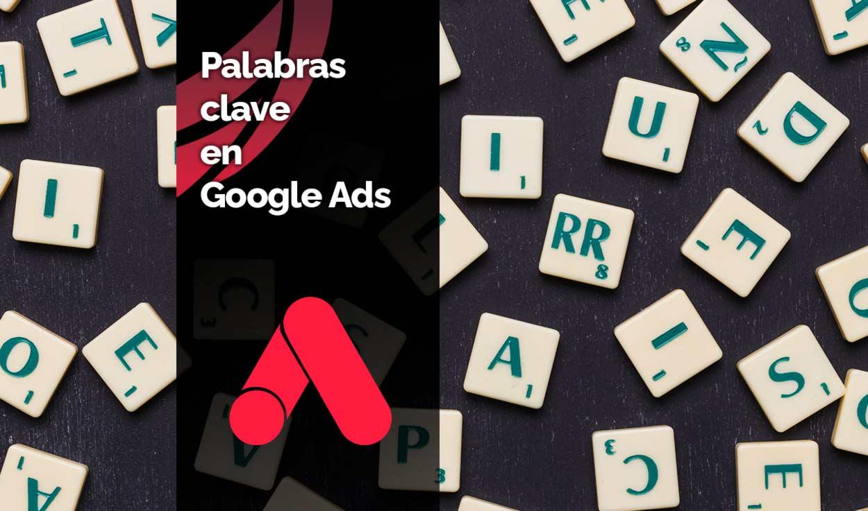 Palabras clave en Google Ads
